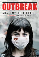 Watch Outbreak: Anatomy of a Plague Online