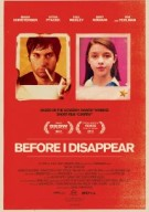 Watch Before I Disappear Online