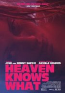 Watch Heaven Knows What Online