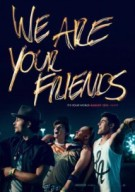 Watch We Are Your Friends Online