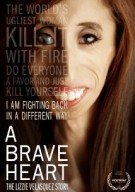 Watch A Brave Heart: The Lizzie Velasquez Story Online