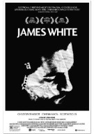 Watch James White Online