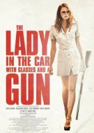 Watch The Lady in the Car with Glasses and a Gun Online