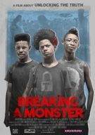Watch Breaking a Monster Online