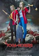 Watch Yoga Hosers Online