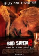 Watch Bad Santa 2 Online