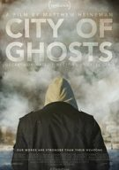 Watch City of Ghosts Online